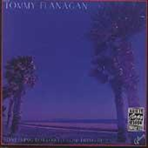 Something Borrowed, Something Blue by Tommy Flanagan