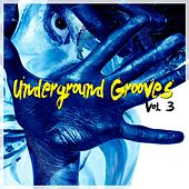 Underground Grooves, Vol. 3 by Various Artists