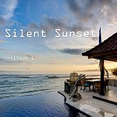 Play & Download Silent Sunset - Chillout, Vol. 1 by Various Artists | Napster