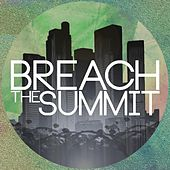 The City by Breach The Summit