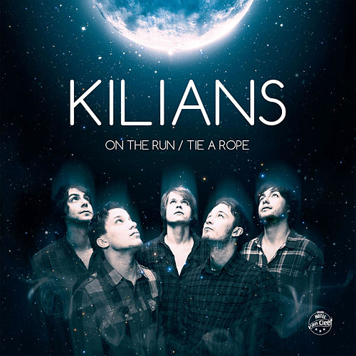 Play & Download On the Run / Tie a Rope by Kilians | Napster