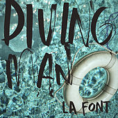 Play & Download Diving Man by La Font | Napster