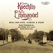 Play & Download Koechlin & Emmanuel: Music for Flute, Clarinet and Piano by Various Artists | Napster