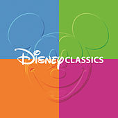 Play & Download Disney Classics by Various Artists | Napster
