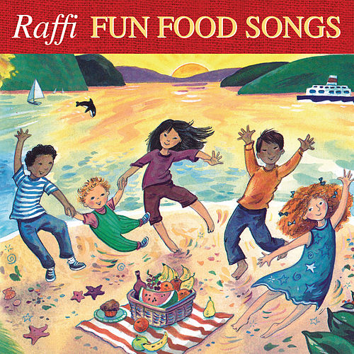 Fun Food Songs by Raffi