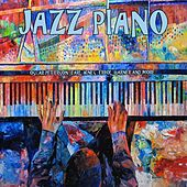 Play & Download Jazz Piano by Various Artists | Napster