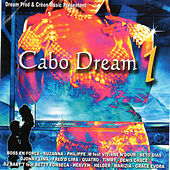 Play & Download Cabo Dream 1 by Various Artists | Napster