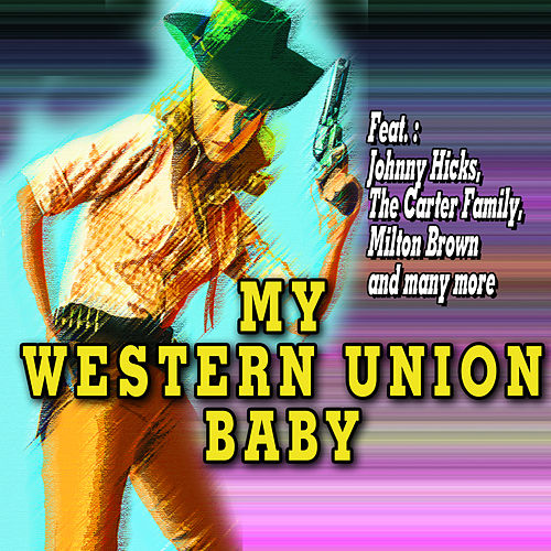 Play & Download My Western Union Baby by Various Artists | Napster