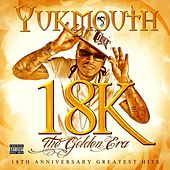 18k - The Golden Era: Disc 1 by Yukmouth