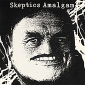 Play & Download Amalgam by The Skeptics | Napster