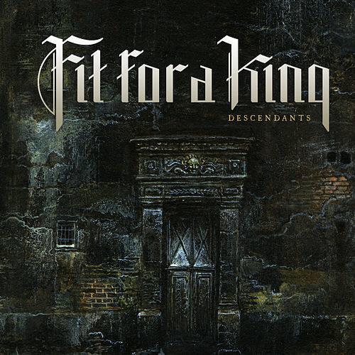 Descendants - Redux by Fit For A King
