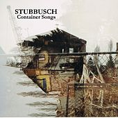 Play & Download Container Songs by Stubbusch   Napster