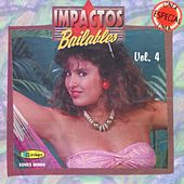Play & Download Impactos Bailables, Vol. 4 by Various Artists | Napster