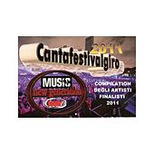 Play & Download Compilation cantafestivalgiro 2011 by Various Artists | Napster