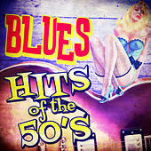 Blues Hits of the 50's von Various Artists