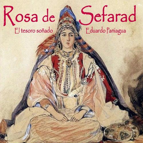 Play & Download Rosa de Sefarad, el Tesoro Soñado by Eduardo Paniagua | Napster