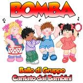 Play & Download Bomba (Ballo di gruppo cantato dai bambini) by Rainbow Cartoon | Napster