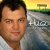 Play & Download Deur Die Straights by Hugo | Napster