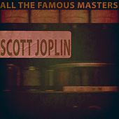 All the Famous Masters von Scott Joplin