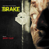 Play & Download Brake by Brian Tyler | Napster