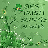 Play & Download Best Irish Songs: Ae Fond Kiss by The O'Neill Brothers Group | Napster