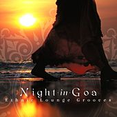 Night in Goa Ethnic Lounge Grooves by Various Artists