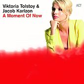 Play & Download A Moment of Now by Viktoria Tolstoy | Napster