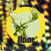 Play & Download Lucid Rain by Joel | Napster