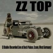 El Diablo (Recorded Live At Rock Palace, Essen, West Germany) von ZZ Top