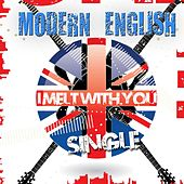 Play & Download I Melt With You (Remastered Single) by Modern English | Napster