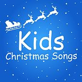 Play & Download Kids Christmas Songs by Kid's Christmas | Napster