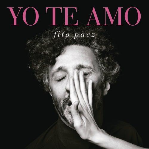 Yo Te Amo by Fito Paez