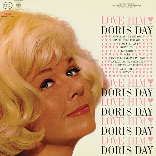 Play & Download Love Him by Doris Day | Napster
