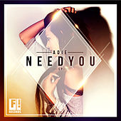 Need You Ep by Adie