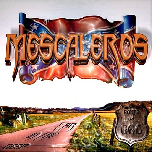 Far in the Deep - Ep by Mescaleros