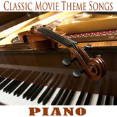 Classic Movie Theme Songs: Piano by The O'Neill Brothers Group