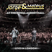 Live In London - At The Royal Albert Hall de Jorge & Mateus