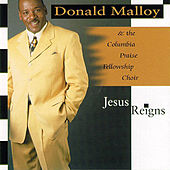 Jesus Reigns by Donald Malloy