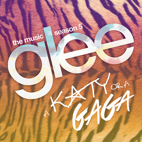 Play & Download A Katy or a Gaga by Glee Cast | Napster