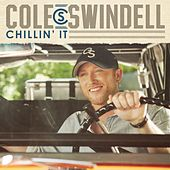 Play & Download Chillin' It by Cole Swindell | Napster