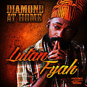 Play & Download Diamond At Home by Lutan Fyah | Napster