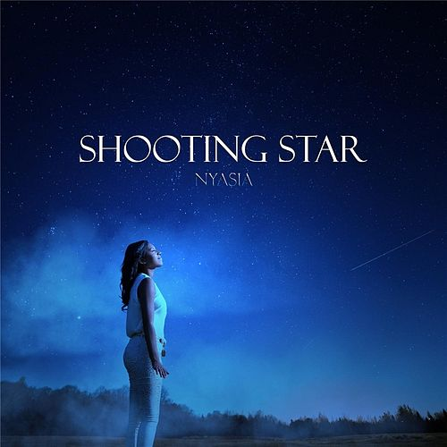 Play & Download Shooting Star EP by Nyasia | Napster