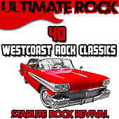 Play & Download Ultimate Rock: 40 Westcoast Rock Classics by Various Artists | Napster