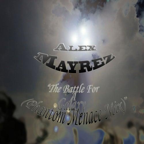 The Battle for a Galaxy by Alex Mayrez