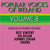 Play & Download Popular Voices of Ireland, Vol. 8 by Various Artists | Napster