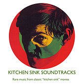 Kitchen Sink Soundtracks by Various Artists