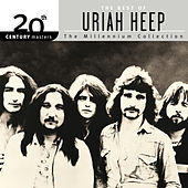 Play & Download 20th Century Masters: The Best of Uriah Heep by Uriah Heep | Napster