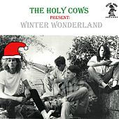 Winter Wonderland by The Holy Cows