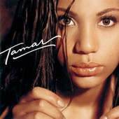 Play & Download Tamar by Tamar Braxton | Napster