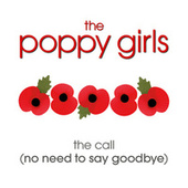 Play & Download The Call (No Need To Say Goodbye) by The Poppy Girls | Napster